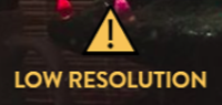 Low resolution warning